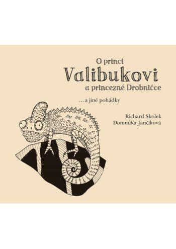 O princi Valibukovi a princezně Drobničce